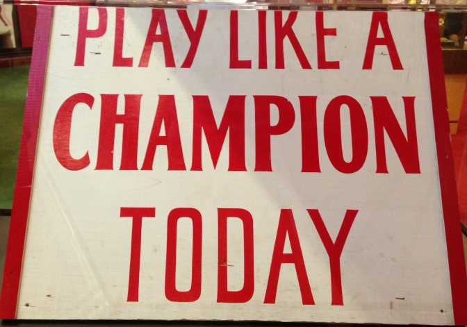 """Play like a champion today "" -Tuesday Travels in Norman Oklahoma"