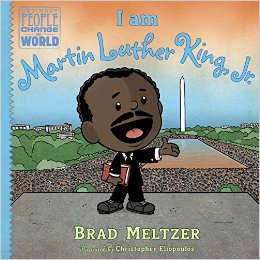 I am Dr. Martin Luther King, Jr., a children's book