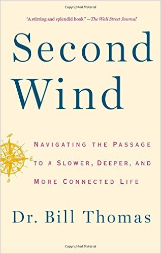Second Wind by Dr. Bill Thomas
