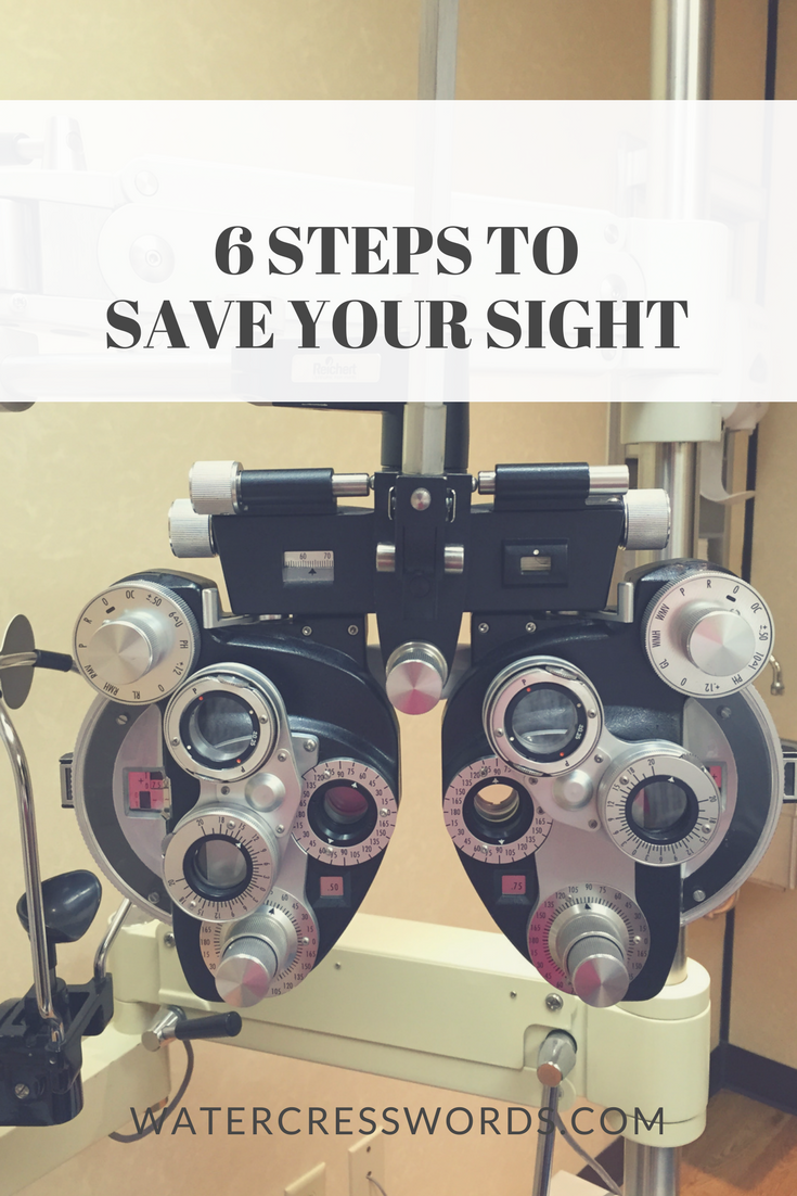 6 steps to save your sight -watercresswords.com