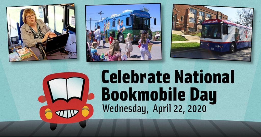 Celebrate National Bookmobile Day April 22, 2020