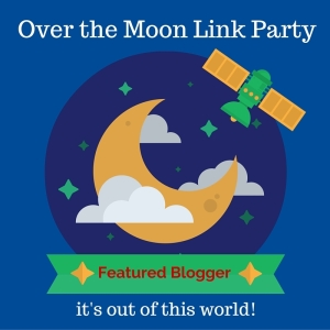 Over the Moon Link Party- featured Blogger