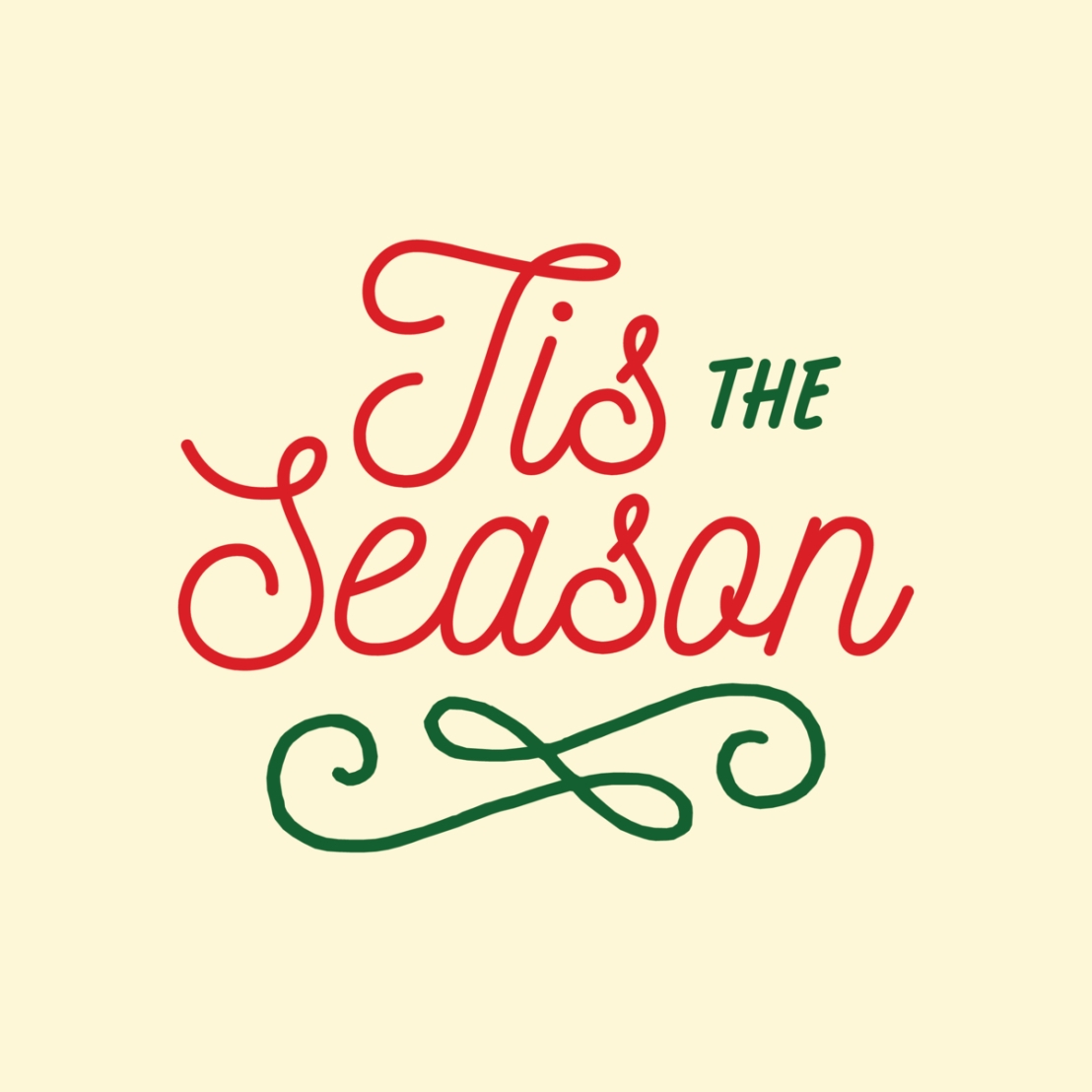 """Tis the season to…"