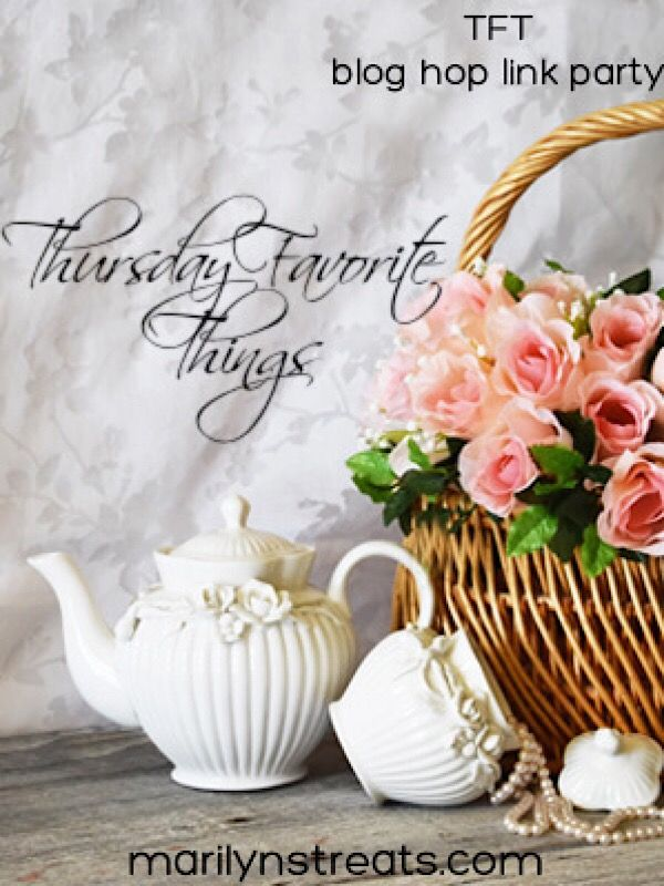 Thursday Favorite Things blog hop link party