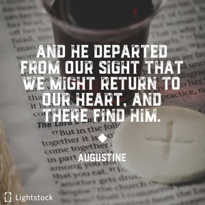 That we might return to our heart-Augustine quote