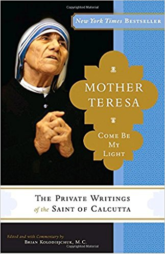MOTHER TERESA-COME BE MY LIGHT a book cover