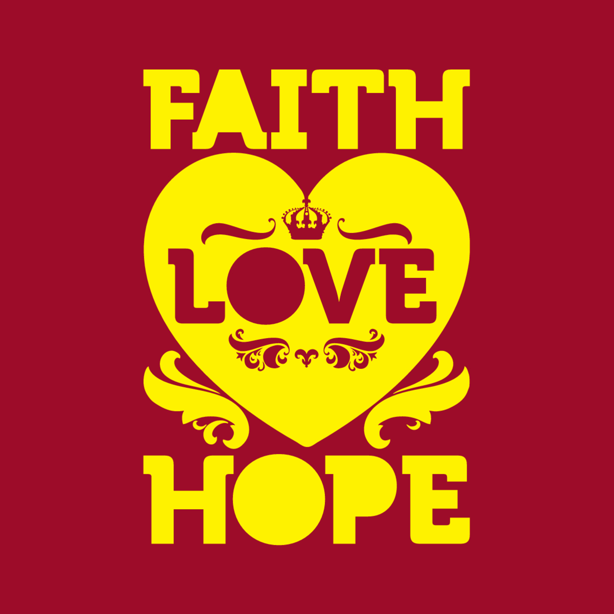 the words FAITH, LOVE, HOPE with a heart on a red background