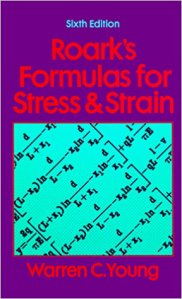 Roark's Formulas for Stress and Strain- a book