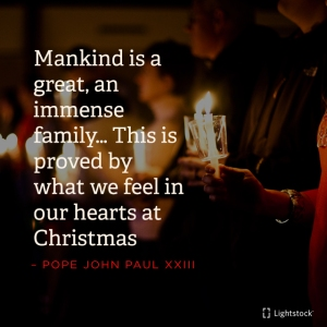 Mankind is a great family..proved by what we feel in our hearts at Christmas