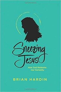 SNEEZING JESUS BY BRIAN HARDIN