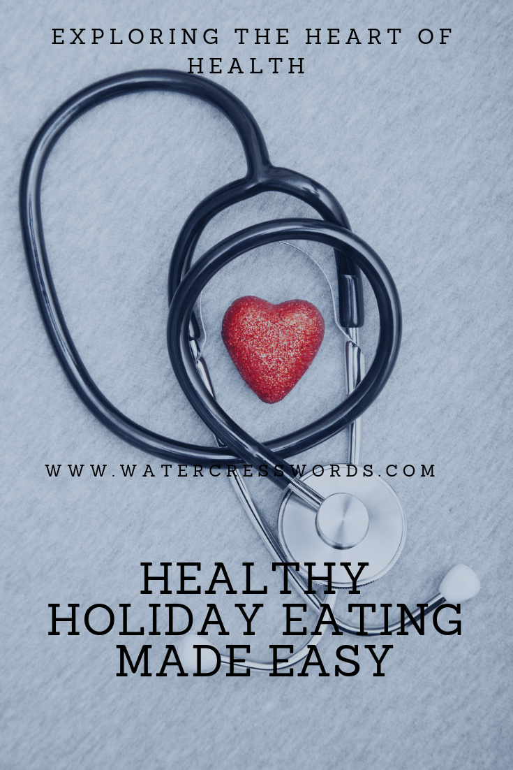 HEALTHY HOLIDAY EATING MADE EASY