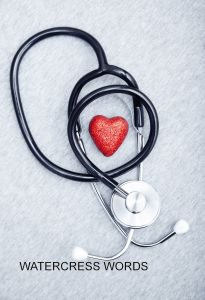 WATERCRESS WORDS-Medical stethoscope and heart on a textured background