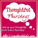 Thouhtful Thursdays-link up your Thoughtful posts every Thursday