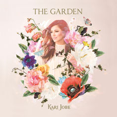 The Garden, album by Kari Jobe