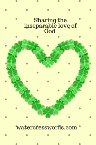Sharing the inseparable love of God-watercresswords.com
