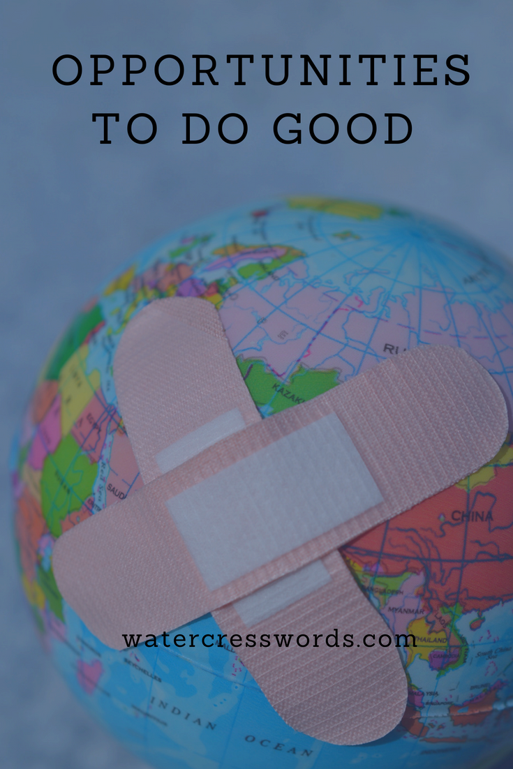 OPPORTUNITIES TO DO GOOD-watercresswords.com