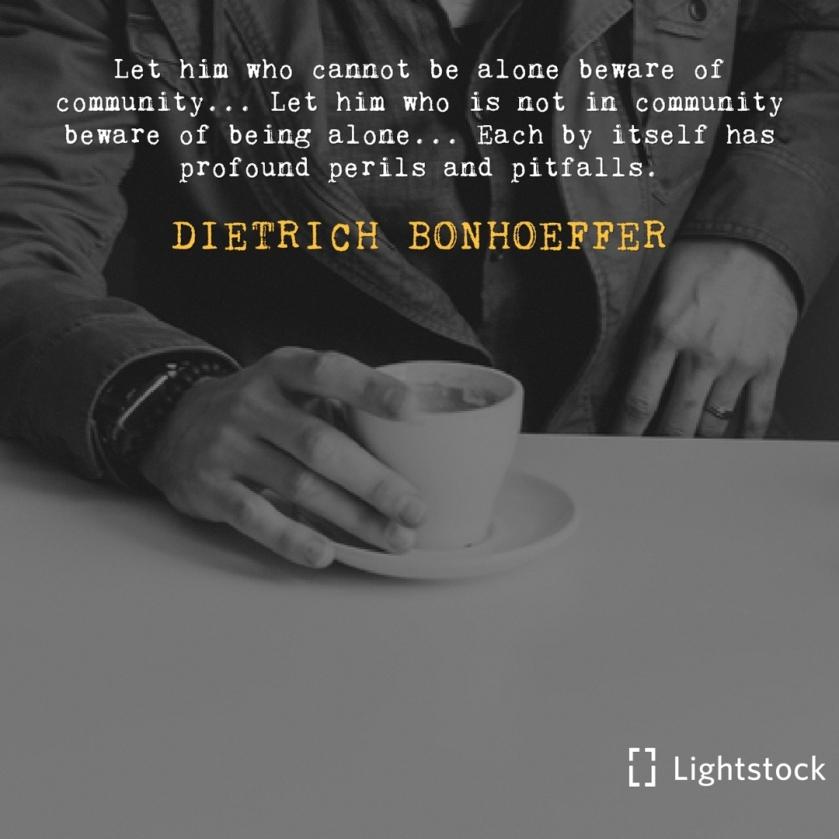 a quote from Dietrich Bonhoeffer